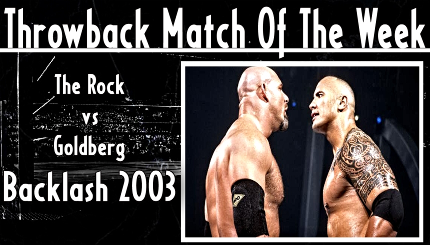 TMotW - The Rock vs Goldberg Backlash 2003
