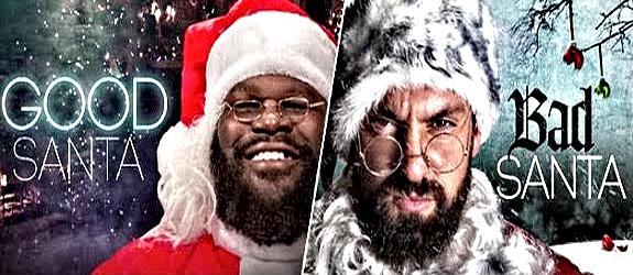 Good Santa vs Bad Santa 2013