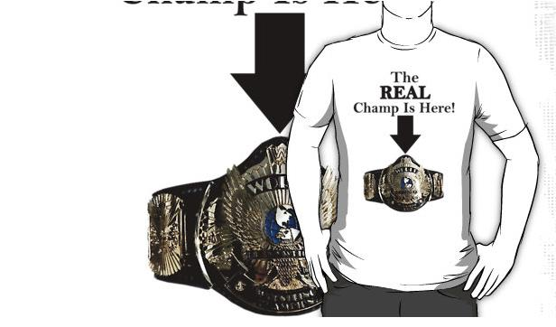 The Real Champ Is Here T-Shirt
