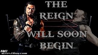 Roman Reigns - The Reign Will Soon Begin Wallpaper