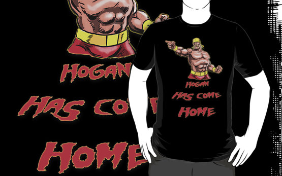 Hogan Comes Home  T-Shirts   Hoodies by HTCwrestling   Redbubble