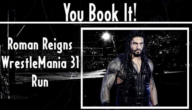 You Book It - Roman Reigns