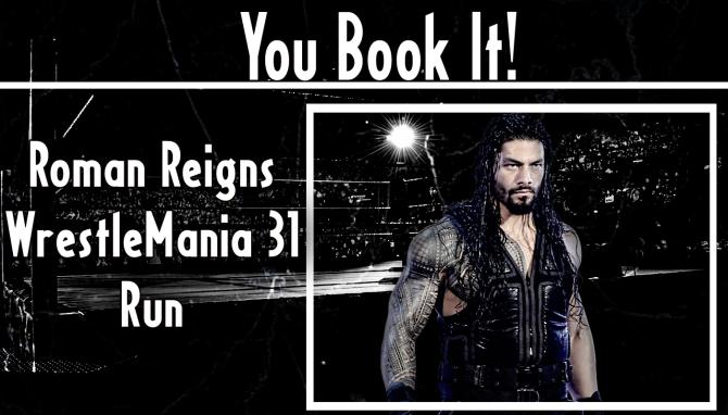 You Book It - Roman Reigns