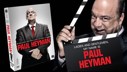 Ladies & Gentlemen My Name is Paul Heyman Header Image