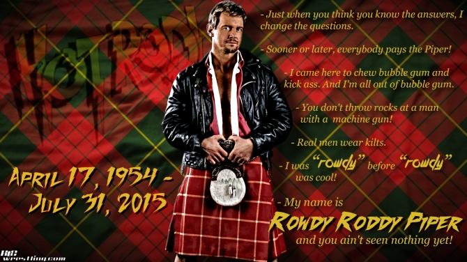 Rowdy Roddy Piper - Tribute Wallpaper