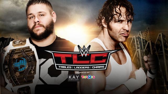 TLC - Kevin Owens vs. Dean Ambrose
